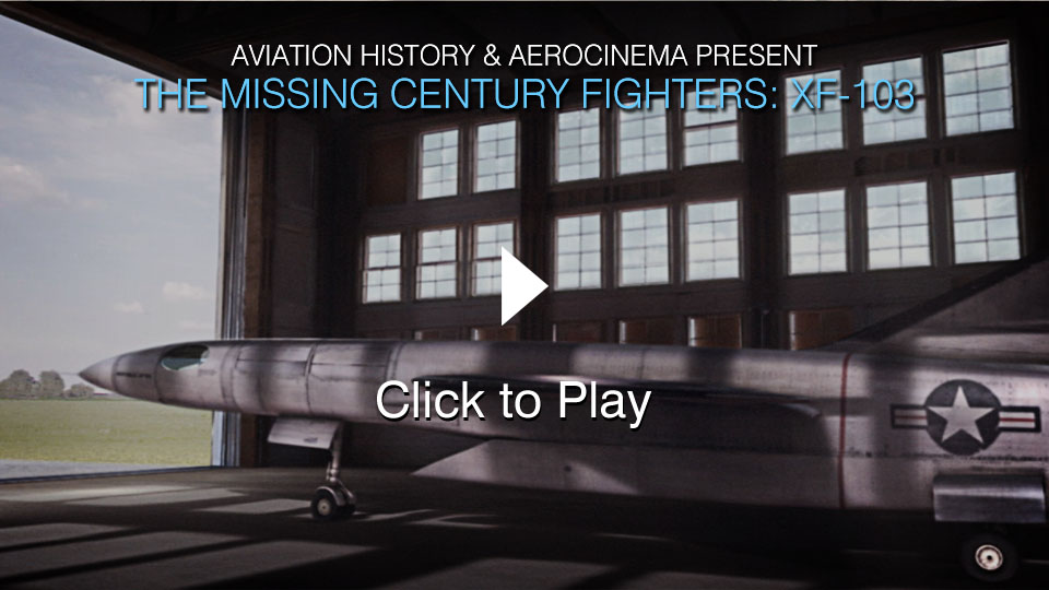 The Missing Century Fighters: XF-103