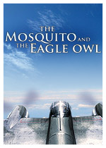 The Mosquito and the Eagle Owl