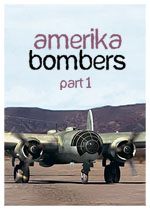 Amerika Bombers: Part One