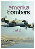 Amerika Bombers: Part Two