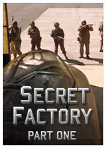 Secret Factory: Part One